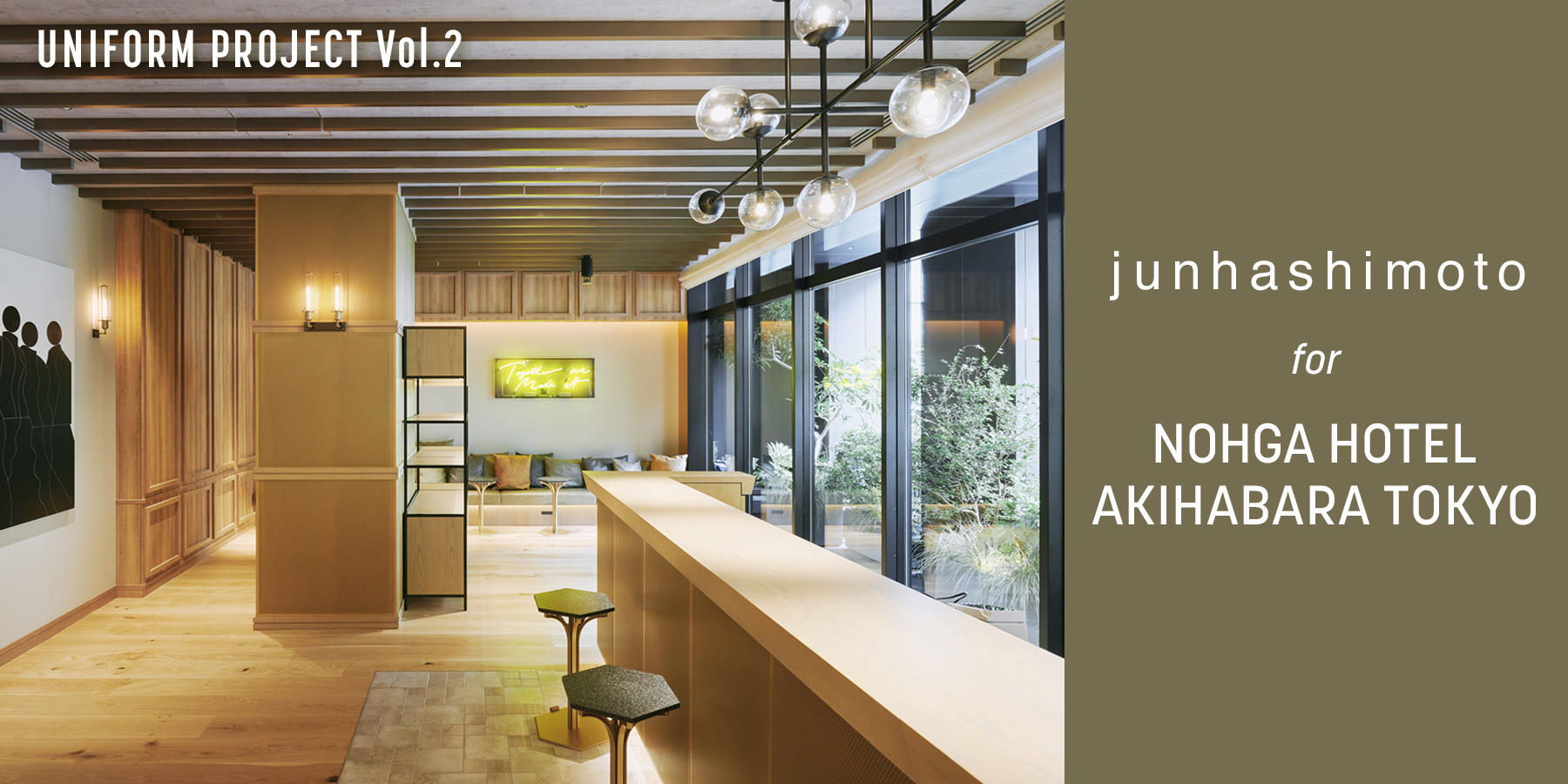 junhashimoto for NOHGA HOTEL AKIHABARA TOKYO